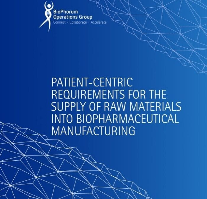 Raw materials: Patient-centric requirements for the supply of raw materials