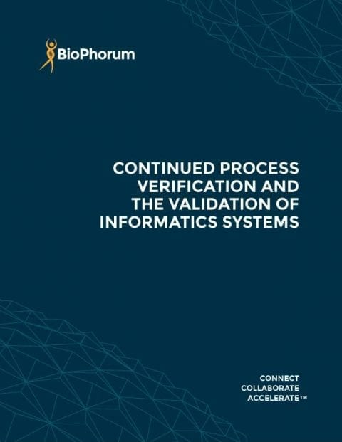 Continued process verification (CPV) and the validation of informatics systems