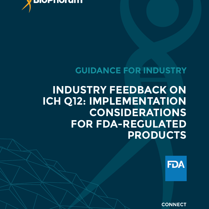 Industry feedback on ICH Q12: implementation considerations for FDA-regulated products