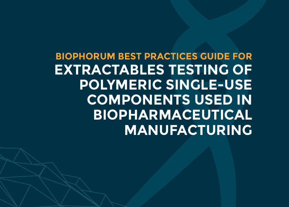 Extractables testing of polymeric single-use components used in biopharmaceutical manufacturing
