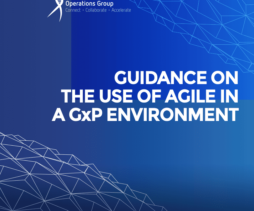 Agile GxP: Guidance on the use of agile in a GxP environment